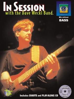 Tom Kennedy: In Session With The Dave Weckl Band