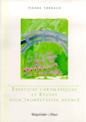 Pierre Thibaud: Chromatic Exercises and Technical Studies