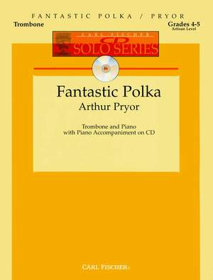 Arthur Pryor: Fantastic Polka