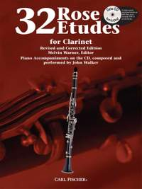 Cyrille Rose: 32 (Thirty-two) Rose Etudes for Clarinet