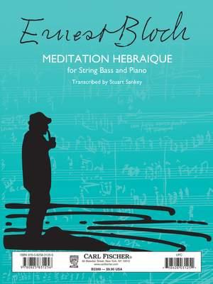 Ernest Bloch: Meditation Hebraique