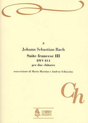 Bach, J S: French Suite No. 3  BWV 814