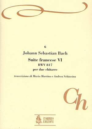 Bach, J S: French Suite No. 6  BWV 817