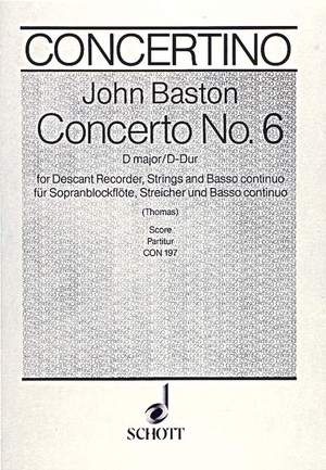 Baston, J: Concerto No. 6 D Major