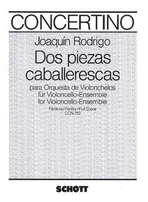 Rodrigo, J: Dos Piezas caballerescas A major