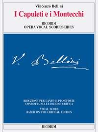 Bellini: I Capuleti e i Montecchi (Crit.Ed.)