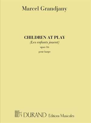 Grandjany: Children at Play Op.16