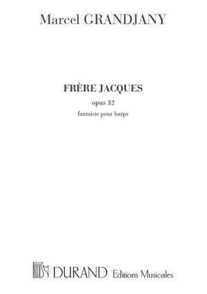 Grandjany: Frère Jacques Op.32