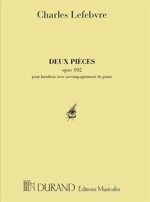 Lefèbvre: 2 Pièces Op.102