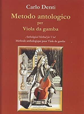 Denti, C: Anthological Method for Viol