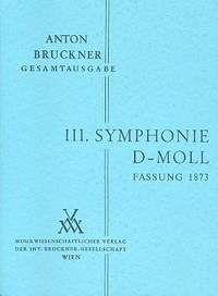 Bruckner: Sinfonie Nr. 3 d-moll (1. Fassung 1873)