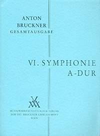 Bruckner: Sinfonie Nr. 6 A-Dur (1881)