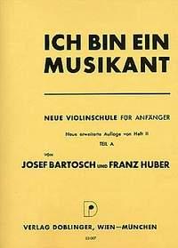 Josef Bartosch_Franz Josef Huber: Ich bin ein Musikant