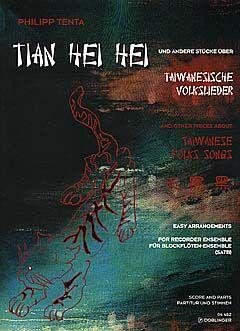 Tenta: Tian Hei Hei (Taiwanese