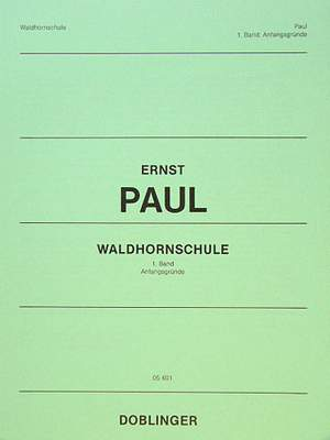 Ernst Paul: Waldhornschule Band 1