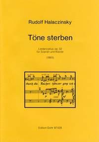 Halaczinsky, R: Die Tones op. 32