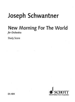Schwantner, J: New Morning for the World