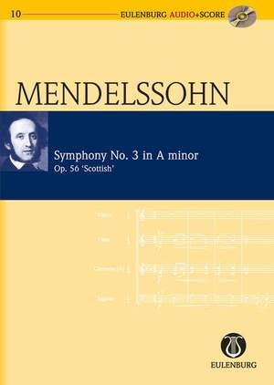 Mendelssohn: Symphony No. 3 in A minor op. 56 (Scottish)