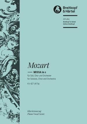 Mozart, W A: Mass in C minor K. 427 (417a)  KV 427 (417a)
