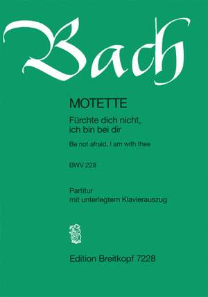 Bach, J S: Be not afraid, I am with you BWV 228  BWV 228 Product Image