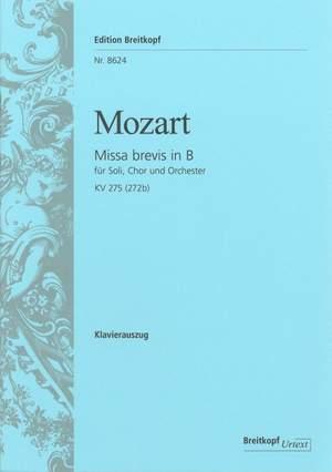 Mozart, W A: Missa brevis in Bb major K. 275 (272b)  KV 275 (272b)