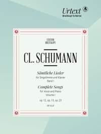 Clara Schumann: Complete Songs (Volume 1)