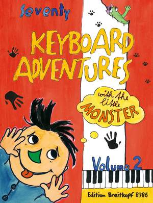 70 Keyboard Adventures with the Little Monster  Vol. 2 Product Image
