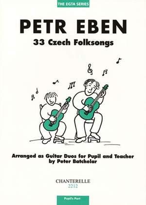 Eben, P: 33 Czech Folksongs