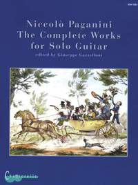 Paganini, N: The Complete Works for Solo Guitar
