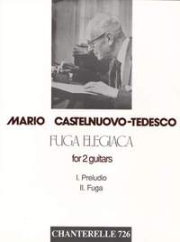 Castelnuovo-Tedesco, M: Fuga Elegiaca