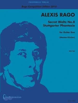 Rago, A: Secret Waltz No.8, Stuttgarter Phantasie