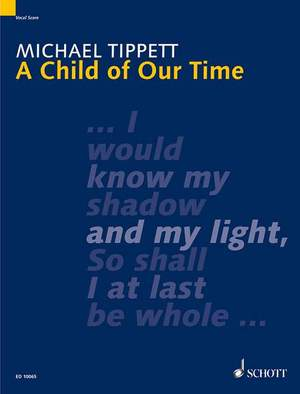 Tippett, M: A Child of Our Time
