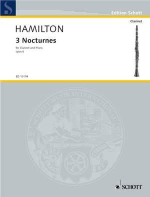 Hamilton, I: Three Nocturnes op. 6