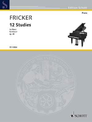 Fricker, P R: 12 Studies op. 38