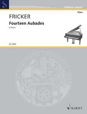 Fricker, P R: Fourteen Aubades