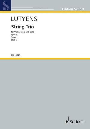 Lutyens, E: String Trio op. 57