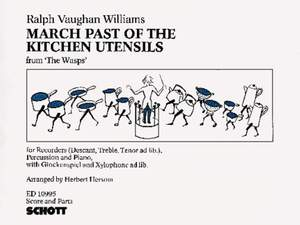 Vaughan Williams, R: March Past of the Kitchen Utensils