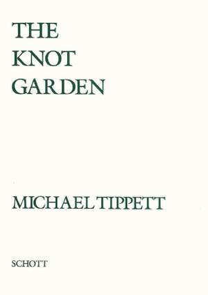 Tippett, M: The Knot Garden