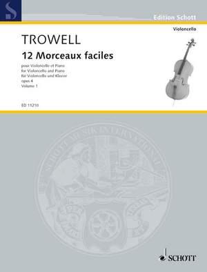 Trowell, A: 12 Morceaux faciles op. 4 Vol. 1