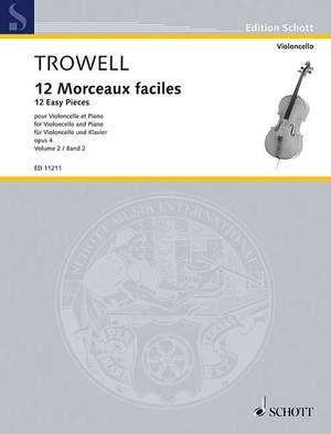 Trowell, A: 12 Morceaux faciles op. 4 Vol. 2