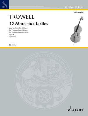 Trowell, A: 12 Morceaux faciles op. 4 Vol. 3