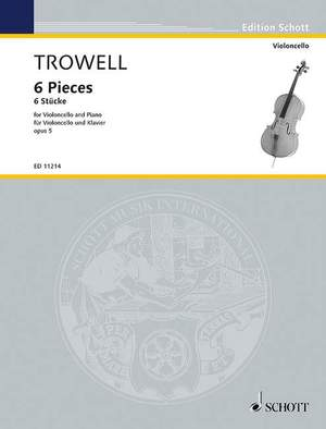 Trowell, A: 6 Pieces op. 5