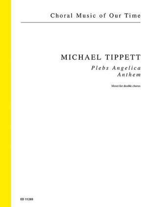 Tippett, M: Plebs Angelica