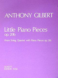 Gilbert, A: Little Piano Pieces op. 20b