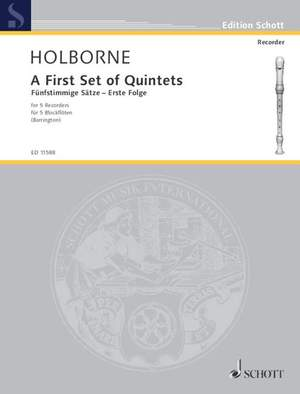Holborne, A: A First Set of Quintets Vol. 1