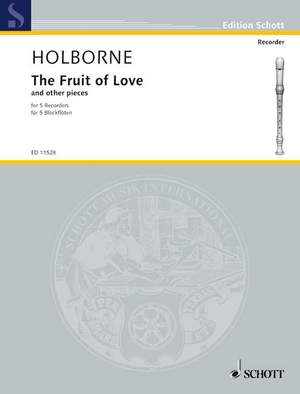 Holborne, A: The Fruit of Love