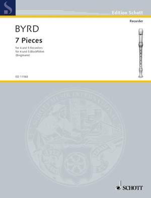 Byrd, W: 7 Pieces
