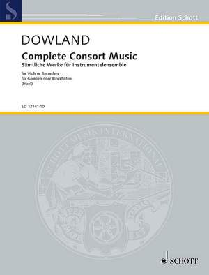 Dowland, J: Complete Consort Music