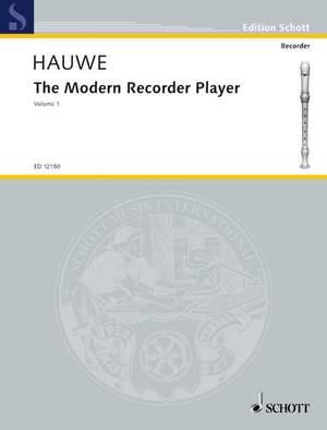 Hauwe, W v: The Modern Recorder Player Vol. 1
