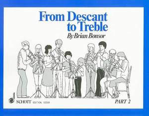 Bonsor, B: From Descant to Treble Vol. 2